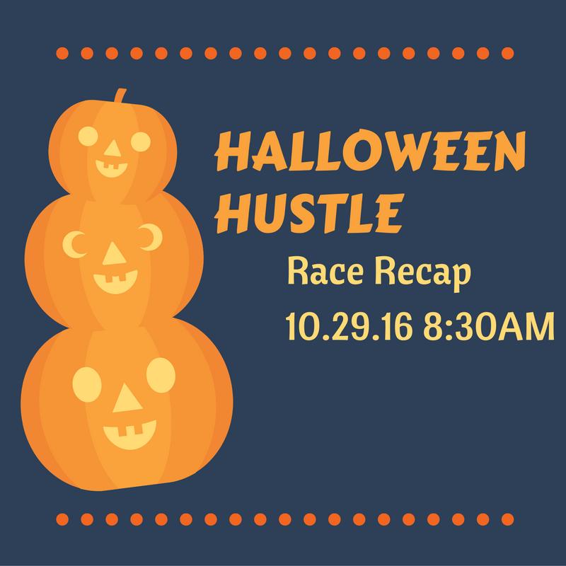 Halloween Hustle RaceRecap